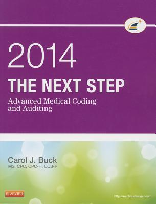 The Next Step: Advanced Medical Coding and Auditing - Buck, Carol J