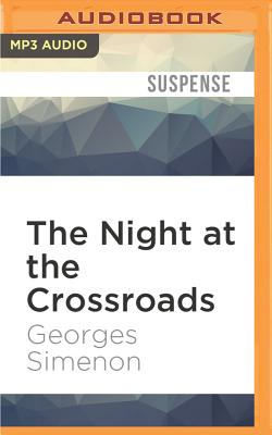 The Night at the Crossroads - Simenon, Georges