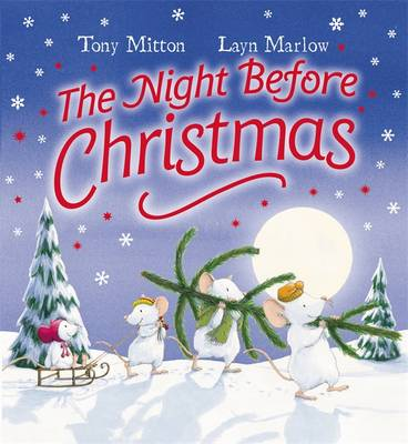 The Night Before Christmas: Board Book - Mitton, Tony