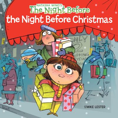 The Night Before the Night Before Christmas - Wing, Natasha