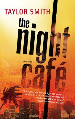 The Night Cafe - Smith, Taylor