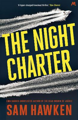 The Night Charter: Camaro Espinoza Book 1 - Hawken, Sam