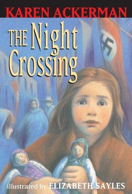 The Night Crossing - Ackerman, Karen