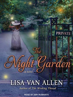 The Night Garden - Allen, Lisa, and Rubinate, Amy (Narrator)