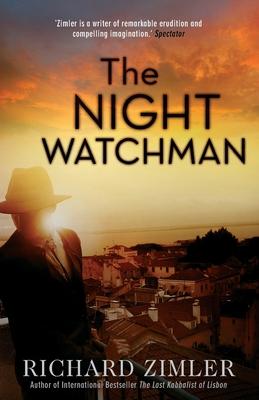The Night Watchman - Zimler, Richard