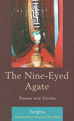 The Nine-Eyed Agate: Poems and Stories - Stoddard, Heather, Professor (Translated by)