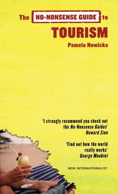 The No-Nonsense Guide to Tourism - Nowicka, Pamela