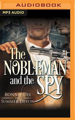 The Nobleman and the Spy - Dee, Bonnie