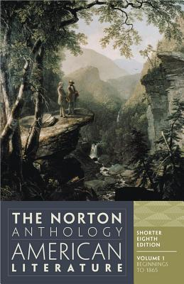 The Norton Anthology of American Literature - Baym, Nina (Editor)