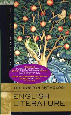 The Norton Anthology of English Literature, the Major Authors - Greenblatt, Stephen (Editor), and Abrams, M H (Editor), and Christ, Carol T (Editor)