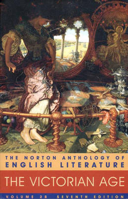 The Norton Anthology of English Literature - Abrams, M H (Editor), and Greenblatt, Stephen J, Professor (Editor)
