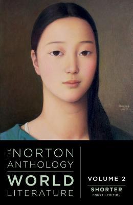 The Norton Anthology of World Literature - Puchner, Martin (Editor)