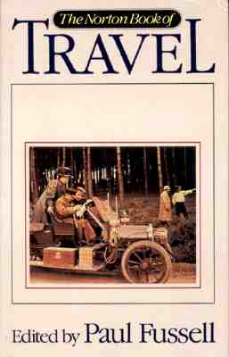 The Norton Book of Travel - Fussell, Paul (Editor)