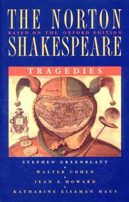 The Norton Shakespeare Tragedies - Greenblatt, Stephen, and etc.