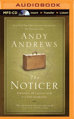 The Noticer: Sometimes, All a Person Needs Is a Little Perspective - Andrews, Andy (Read by)