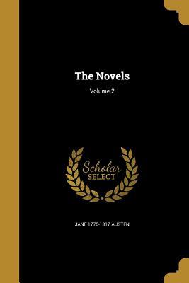 The Novels; Volume 2 - Austen, Jane 1775-1817