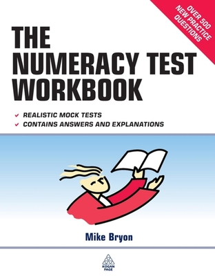 The Numeracy Test Workbook - Bryon, Mike
