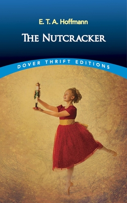 The Nutcracker - Hoffmann, E T a
