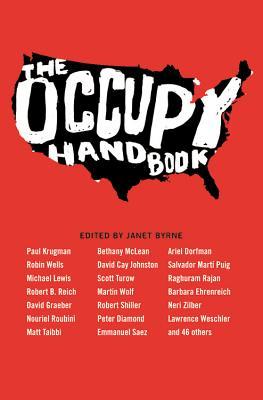 The Occupy Handbook - Byrne, Janet (Editor), and Wells, Robin (Editor)