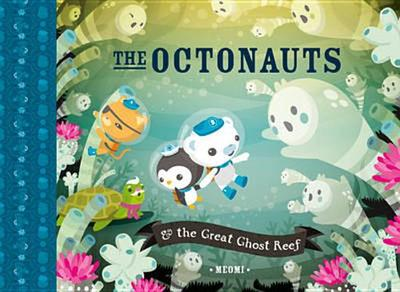 The Octonauts and the Great Ghost Reef - Meomi