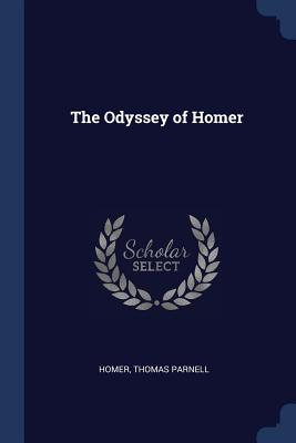 The Odyssey of Homer - Homer, and Parnell, Thomas