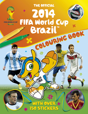 The Official 2014 FIFA World Cup Brazil Colouring Book - Stead, Emily
