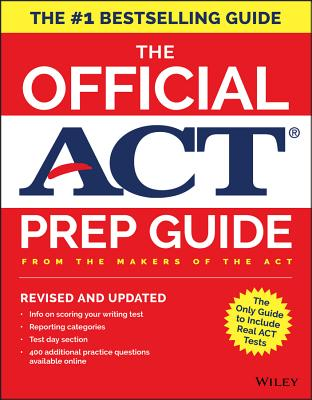 The Official ACT Prep Guide, 2018: Official Practice Tests + 400 Bonus Questions Online - ACT