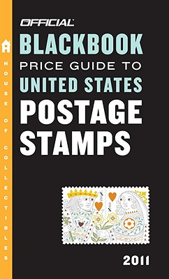 The Official Blackbook Price Guide to United States Postage Stamps - Hudgeons, Marc, and Hudgeons, Tom, Sr.