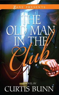 The Old Man in the Club - Bunn, Curtis
