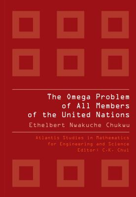 The Omega Problem of All Members of the United Nations - Chukwu, Ethelbert Nwakuche