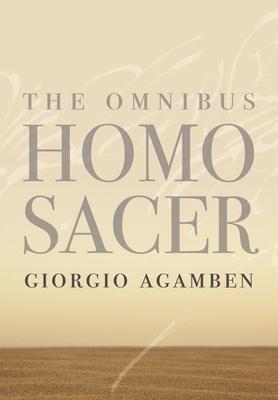 The Omnibus Homo Sacer - Agamben, Giorgio