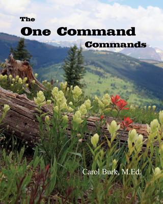 The One Command Commands - Burk, Carol