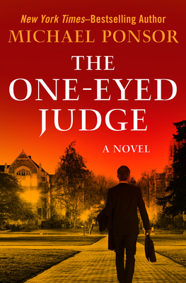 The One-Eyed Judge - Ponsor, Michael