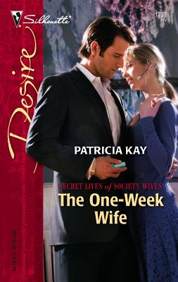 The One-Week Wife - Kay, Patricia