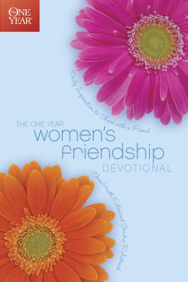 The One Year Women's Friendship Devotional - Fuller, Cheri, and Aldrich, Sandra P