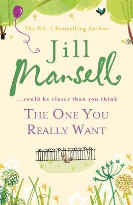 The One You Really Want - Mansell, Jill
