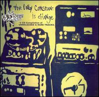 The Only Constant Is Change - Various Artists
