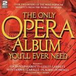 The Only Opera Album You'll Ever Need