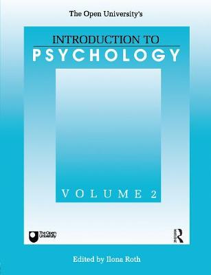 The Open University's introduction to psychology. Vol.2 - Roth, Ilona, and Open University