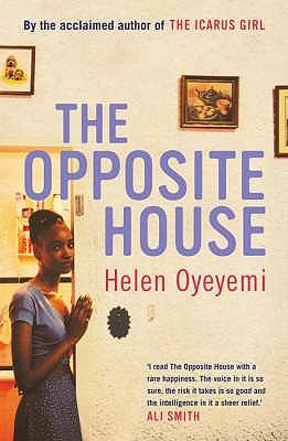 The Opposite House - Oyeyemi, Helen