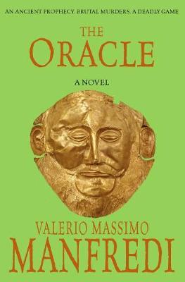 The Oracle. Valerio Massimo Manfredi - Manfredi, Valerio Massimo