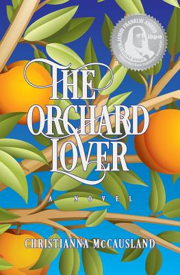 The Orchard Lover - McCausland, Christianna