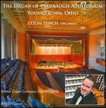 The Organ of Stambaugh Auditorium, Youngstown, Ohio