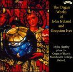 The Organ Works of John Ireland & Grayston Ives