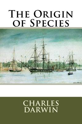 The Origin of Species - Darwin, Charles