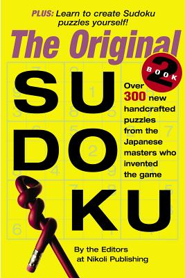 The Original Sudoku Book 2 - Nikoli Publishing (Editor)