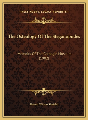 The Osteology of the Steganopodes: Memoirs of the Carnegie Museum (1902) - Shufeldt, Robert Wilson