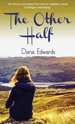 The Other Half - Edwards, Dana