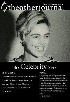 The Other Journal: The Celebrity Issue - Keller, Christopher J (Editor)