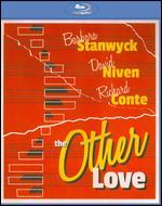 The Other Love [Blu-ray] - André De Toth